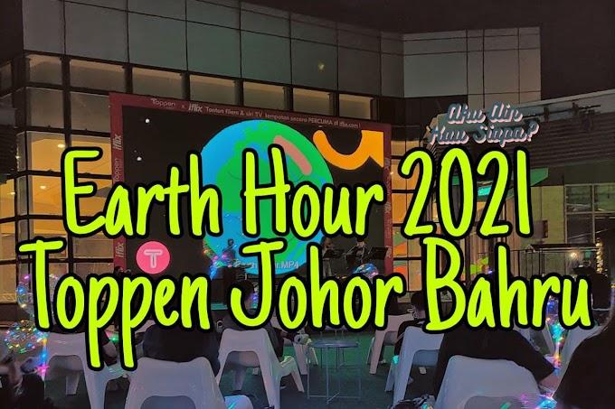 Earth Hour 2021 di Toppen Johor Bahru