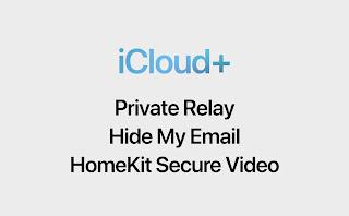 Mọi thứ bạn cần biết về iCloud Plus, thêm nhiều tính năng hay cho người dùng iCloud