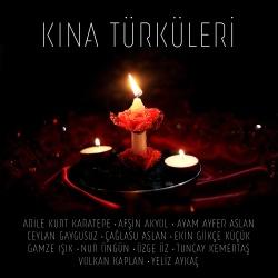 Kına Türküleri - Çeşitli Sanatçılar Full Albüm indir