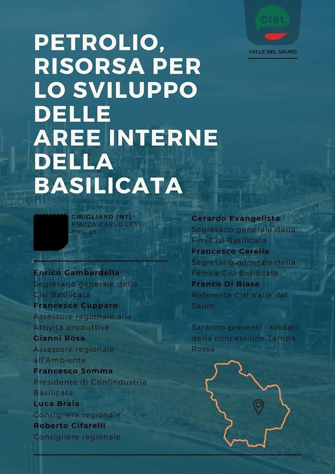 Lunedì a Cirigliano convegno sul petrolio promosso dalla Cisl con gli assessori Cupparo e Rosa