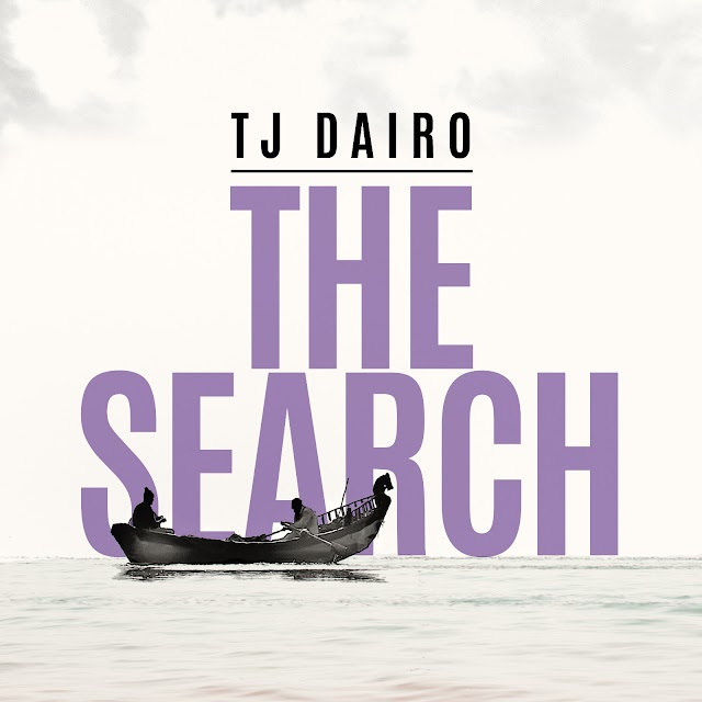 Music: The Search - Tj Dairo