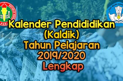 Kalender Pendididikan (Kaldik) Tahun Pelajaran 2019/2020 Lengkap