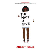 The Hate U Give by Angie Thomas - New Books www.traceeorman.com