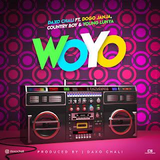 Audio Daxo Chali ft Dogo Janja, Country Boy & Young Lunya - WOYO Mp3 Download