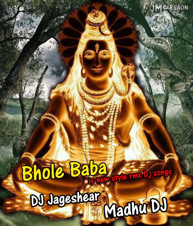 madhudjsargaon: Bhole Baba is new remix Dj song
