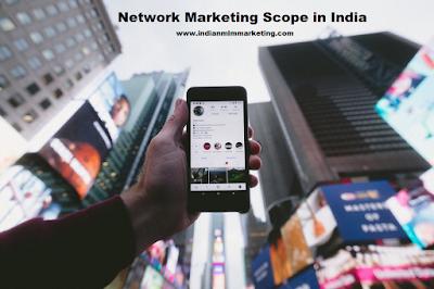 Network Marketing Scope in India