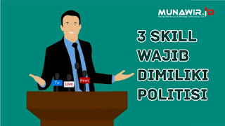 Skill / Keterampilan Politisi