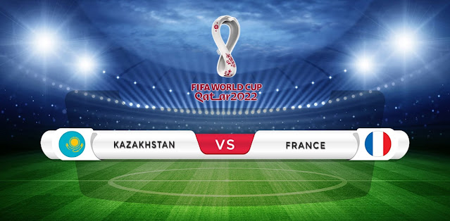 Kazakhstan vs France Prediction & Match Preview