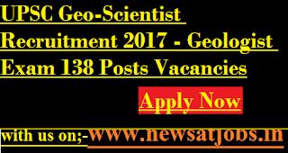 UPSC-jobs-2017-Geologist-Exam-138-Posts-Vacancies