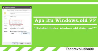 Apa itu Windows.old dan Bolehkah Kita Menghapus Windows.old ??