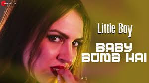 Baby Bomb Hai Lyrics  Little Boy