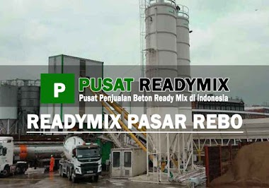 HARGA BETON COR READY MIX PASAR REBO PER M3 2020