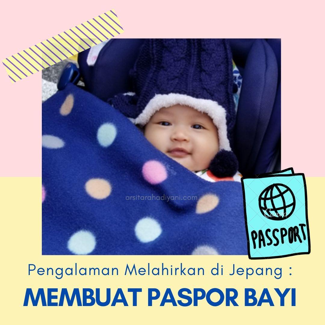 Pengalaman Melahirkan di Jepang: Membuat Paspor Bayi di KBRI