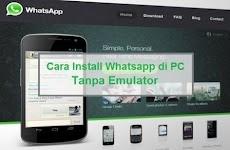 2 Cara Install Whatsapp di PC tanpa Emulator [Windows dan Mac OS]