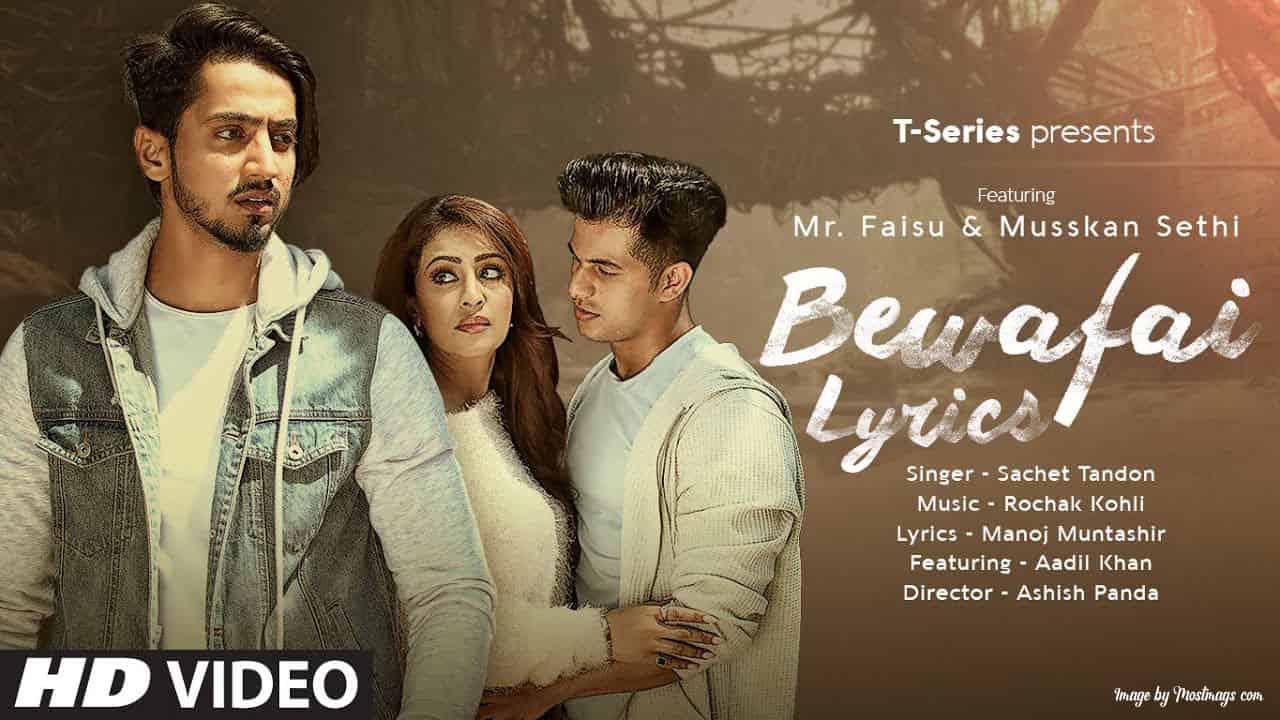 बेवफाई मार डालेगी / Bewafai Lyrics in Hindi - Mr Faisu | Sachet Tandon