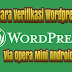 Cara Verifikasi Wordpress Via Opera Mini Android