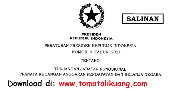 peraturan presiden perpres nomor 6 tahun 2021 tentang tunjangan jabatan fungsional pranata keuangan apbn pdf tomatalikuang.com