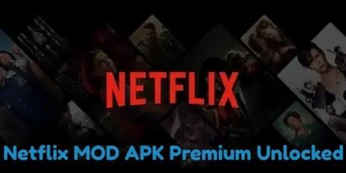 Netflix MOD APK 7.116.0 Premium Unlocked
