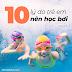 10 lý do trẻ em nên học bơi (Phần 2)