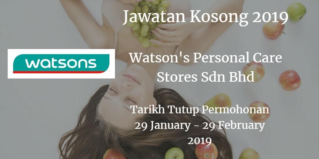 Jawatan Kosong Watson's Personal Care Stores Sdn Bhd 29 January - 29 February 2019
