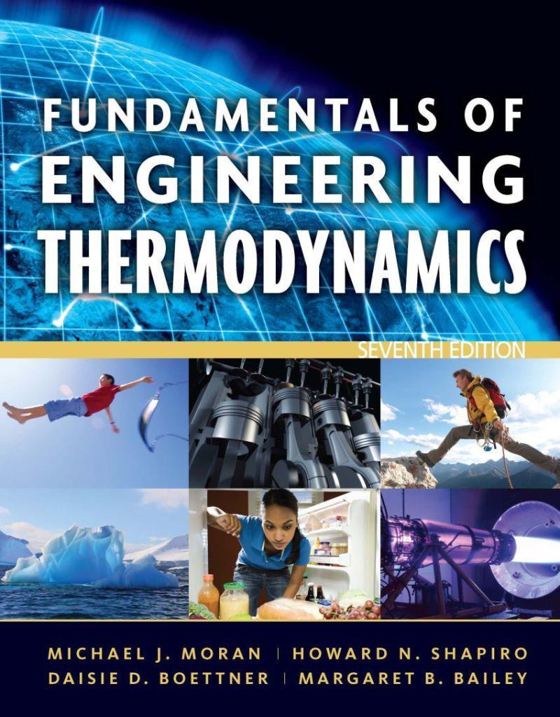 Fundamentals of engineering thermodynamics, 7th Edition – Michael J. Moran