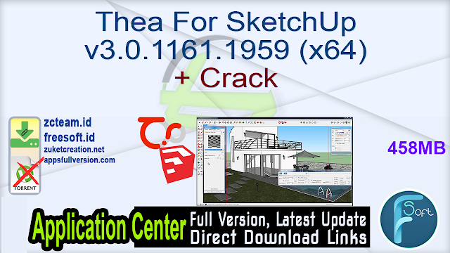 Thea For SketchUp v3.0.1161.1959 (x64) + Crack_ ZcTeam.id