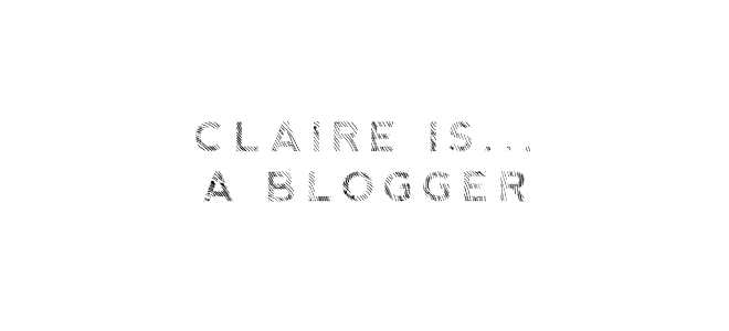 Claire is...