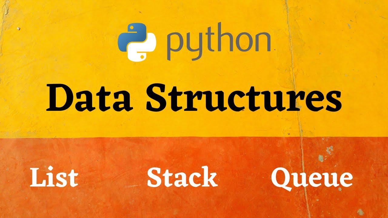 List Stack and Queue data Structure in Python