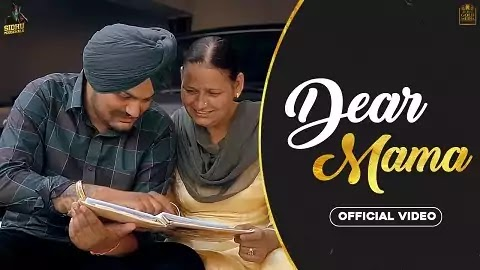 Dear Mama Lyrics in Punjabi Font | Sidhu Moose Wala, Bhai Ji | The Kidd