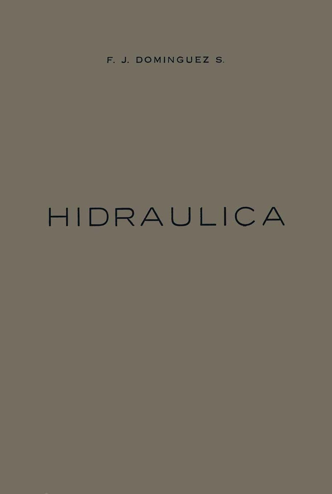 Curso de Hidráulica – F. J. Domínguez Solar
