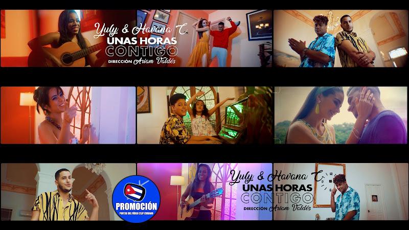 Yuly & Havana C - ¨Unas horas contigo¨ - Videoclip - Director: Ariam Valdés. Portal Del Vídeo Clip Cubano. Música cubana. Cuba.