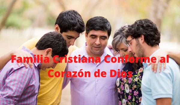 Familia Cristiana Conforme al Corazón de Dios