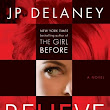 Review of Believe Me by JP Delaney