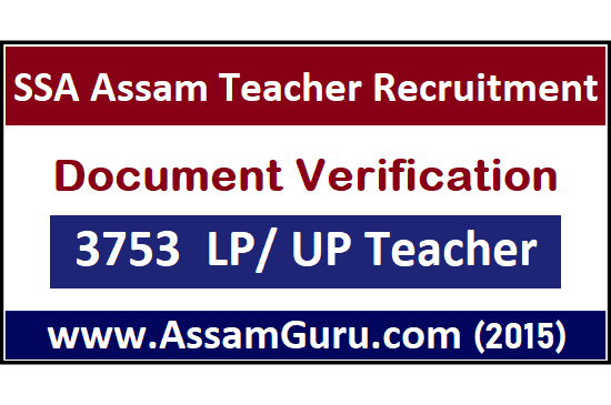 Document Verification SSA, Assam Teacher