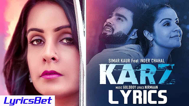 Karz Lyrics - Simar Kaur