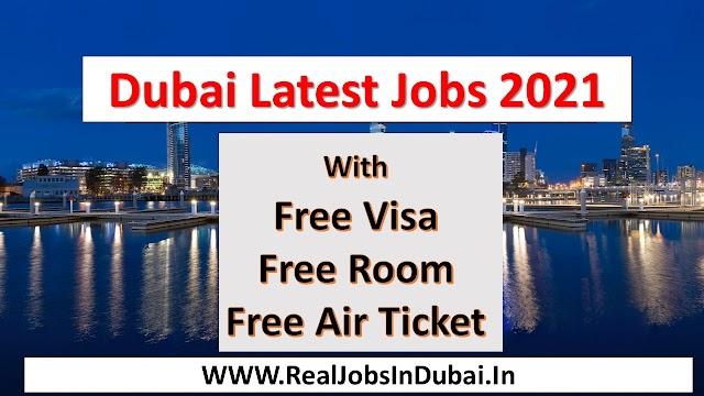 Dubai Free Jobs  UAE 2021