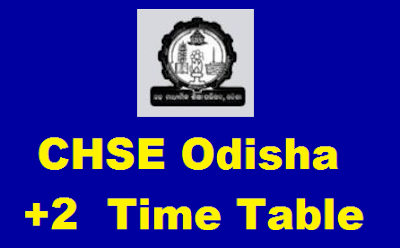CHSE Odisha +2 Time Table 2020