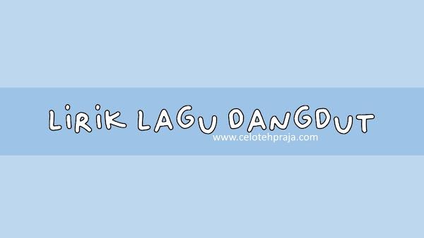 Lingso Tresno Lirik Lagu Dangdut, Didi Kempot