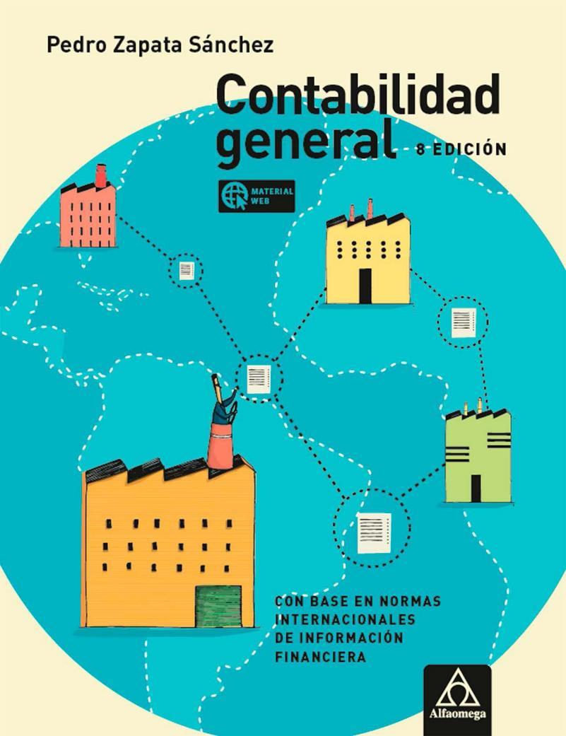Contabilidad general, 8va Edición – Pedro Zapata Sánchez