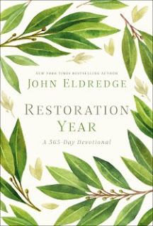 John Eldredge Restoration Year