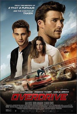 Sinopsis film Overdrive (2017)