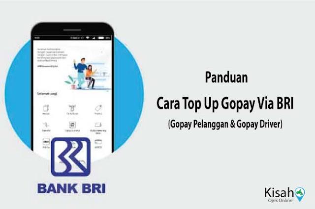 Panduan Top Up Gopay Pelanggan dan Gopay Driver Via BRI