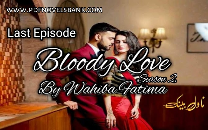 Boody Love by Wahiba Fatima Season 2 Last Episode