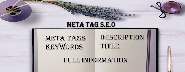 Meta Tags, Meta Description, Meta SEO kaise kare, SEO kaise kare, Meta keywords, Tips To Use Meta Tag S.E.O 2020 in Hindi,