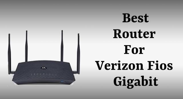 10 Best Router For Verizon Fios Gigabit in 2020 | (100,300,500,Gigabit)
