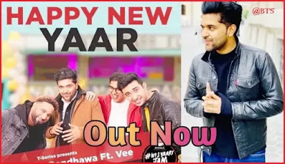 Yaari Lyrics – Guru Randhawa  Happy New Yaar