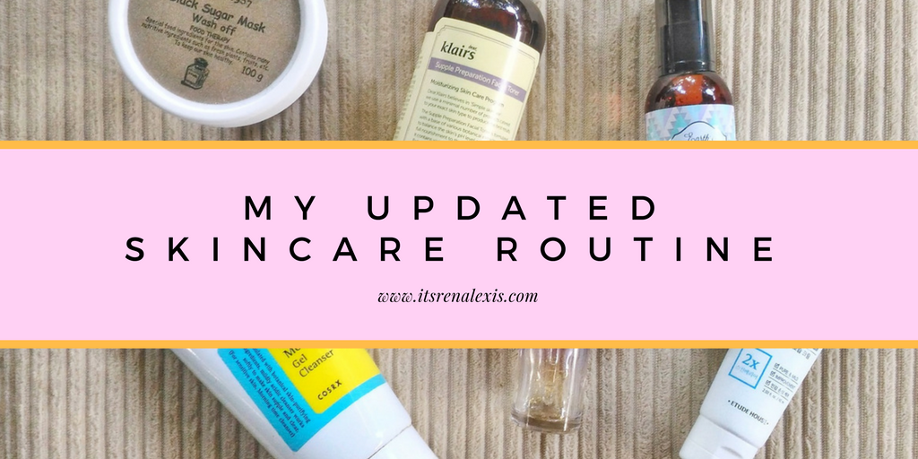 My Updated Skincare Routine (Morning & Night)