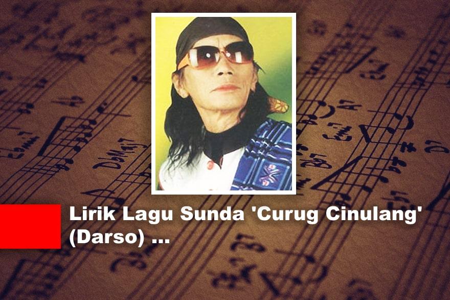 Lirik Lagu Sunda 'Curug Cinulang' (Darso)