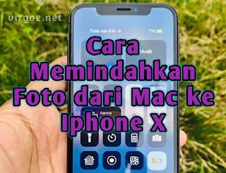 cara-memindahkan-foto-dari-mac-ke-iphone-x-dengan-mudah