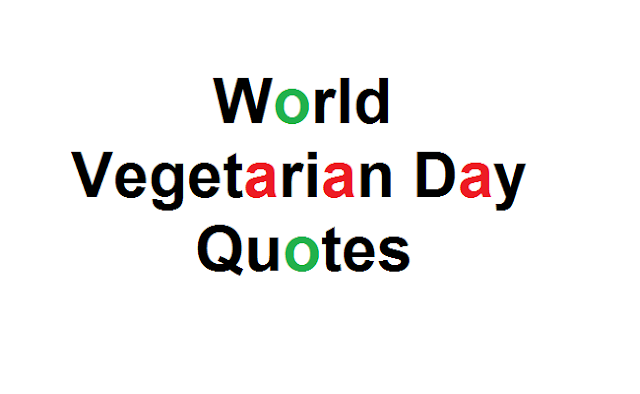 World  Vegetarian Day Quotes and sms for you